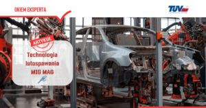 Read more about the article Technologia lutospawania MIG/MAG