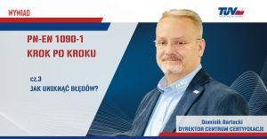 Read more about the article PN EN 1090-1 Krok po kroku
